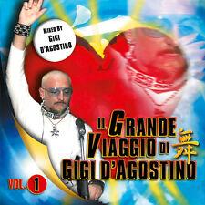 CD GIGI D'AGOSTINO IL GRANDE VIAGGIO