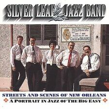 NEW - Streets and Scenes of New Orleans by Silver Leaf Jazz Band