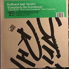 RUFFNECK feat YAVAHN • Everybody Be Somebody • Vinile 12 Mix  • SRUK1208