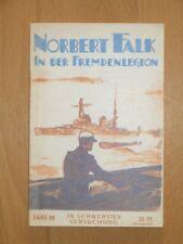 NORBERT FALK IN DER FREMDENLEGION - NR 99 - VORKRIEG TOP ZUSTAND