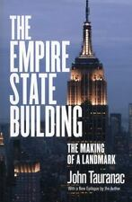 The Empire State Building : The Making of a Landmark by John Tauranac (2014,...
