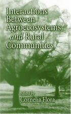 Interactions Between Agroecosystems and Rural Communities (Advances in Agroecolo