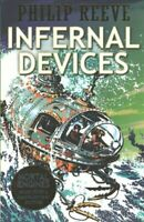 Infernal Devices by Philip Reeve 9781407152127 | Brand New | Free UK Shipping