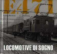 Locomotive di sogno: E.471. Fuoricollana; 1.