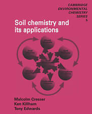 Soil Chemistry and its Applications (Cambridge Environmental Chemistry-ExLibrary