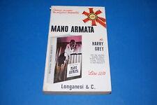MANO ARMATA - Harry Grey 1966 Longanesi Pocket 26