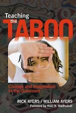 Teaching the Taboo Courage and Imagination in the Classroom