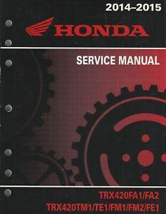 2014-2015 HONDA ATV TRX420FA1/FA2,TRX420TM1/TE1/FM1/FM2/FE1 SERVICE MANUAL (945)