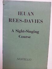 vocal SIGHT SINGING COURSE Ieuan Rees-Davies, Novello