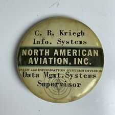 Vintage North American Aviation Button Space & Information Systems Named Badge
