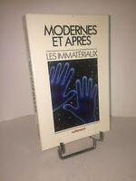 Modernes et après ?  Les Immatériaux par Élie Théofilakis. Création Industrielle