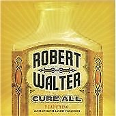 Robert Walter - Cure All (2008)