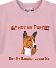 Dog T Shirt - I May Not Be Perfect But My Basenji - Also Cat T Shirt Available