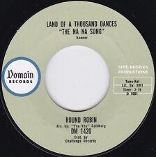 Northern Soul / Garage / Mod----ROUND ROBIN--Land Of A Thousand Dances / Yea Yea