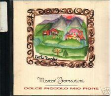 FERRADINI MARCO DOLCE PICCOLO MIO FIORE CD RARO