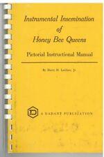 Insrumental Insemination  Of Honey Bee Queens