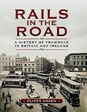 Rails In The Road Trams UK Ireland Blackpool Manchester Dublin Croydon