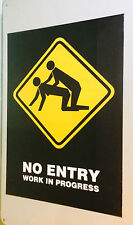 No Entry Poster Work in Progress pin-up Sex Road Work Sign vintage pyramid dorm