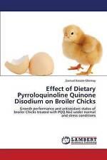 Effect of Dietary Pyrroloquinoline Quinone Disodium on Broiler Chicks: Growth pe