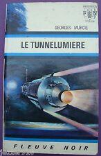 ANTICIPATION n°520 ¤ GEORGES MURCIE ¤ LE TUNNELUMIERE ¤ 1972 fleuve noir