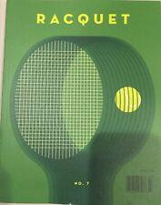 Racquet Magazine Issue No. 7