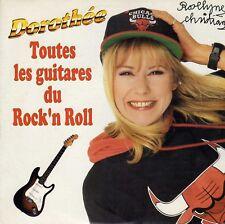 DOROTHEE TOUTES LES GUITARES DU ROCK'N'ROLL /PAR AMOUR POUR TOI FRENCH 45 SINGLE