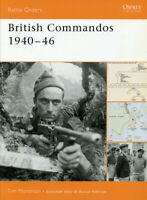 Osprey British Commandos 1940-46 By Tim Moreman Battle Orders Reference Book