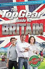 The Top Gear Guide to Britain: A celebration of the fourth best country in the w