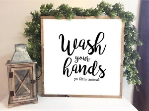 Wash your hands ya filthy animal Bathroom Decor, Bathroom, Print 20 x 20 cm
