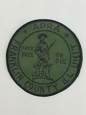 APRA Franklin County Illinois Live Free or Die Patch