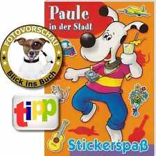Paule in der Stadt - Wimmelbuch mit Stickerspaß im Zoo, auf dem Wochemarkt uvm.