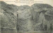 CP GRANDE GUERRE 1914 ASPECT FORT TROYON