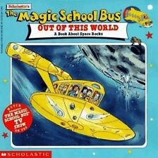 Magic School Bus Out of This World : A Book about Space Rocks, Cole, Joanna, Goo