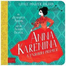 Anna Karenina: A BabyLit(R) Fashion Primer by Adams, Jennifer