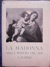 La Madonna nella pittura del 600 a Napoli - Catalogo - 1954