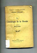 Frédéric Nietzsche # LA GÉNÉOLOGIE DE LA MORALE # Mercvre de France