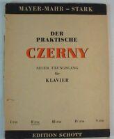 Mayer Mahr Stark praktische Karl CZERNY neuer Übungsgang für Klavier Noten B7629