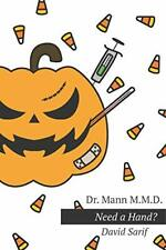 Dr. Mann M.M.D.: Need a Hand? by Sarif, David Book The Fast Free Shipping
