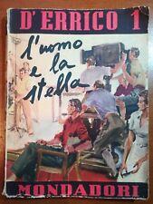 L'uomo e la stella - Ezio D'Errico - Mondadori - 1942 - M