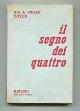 Sir A.Conan Doyle IL SEGNO DEI QUATTRO Rizzoli 1949 1A ED. Libro