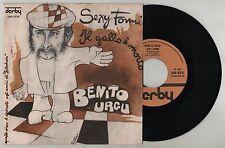 """BENITO URGU - SEXY FONNI / IL GALLO E' MORTO 45 giri 7"""" DERBY DBR5378 1977 IT"""
