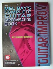 MEL BAY'S COMPLETE GUITAR IMPROVISATION BOOK Vincent Bredice  PB 234 Pages - 5
