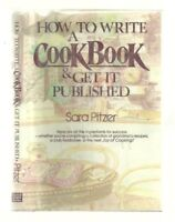 How to Write a Cookbook and Get It Published