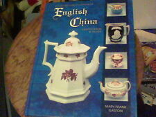 Collector's Encyclopedia of English China Identification and Value by Mary F. Ga