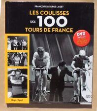 LIVRE NEUF Les coulisses des 100 Tours de France Serge LAGET  Avec le DVD