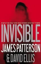 Invisible by James Patterson and David Ellis (2014, Hardcover)