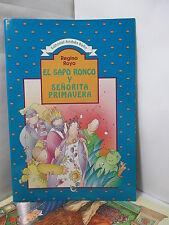 EL SAPO RONCO Y SENORITA PRIMAVERA Spanish CHILDREN Literature Libros en Espanol