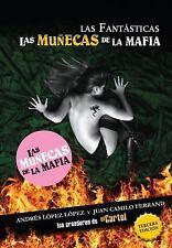 Las fantásticas: Las muñecas de la mafia (Spanish Edition)-ExLibrary