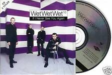 WET WET WET - IF I NEVER SEE YOU AGAIN - CD 2 TITRES - LISTEN - ECOUTEZ 1 EXTR