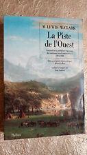 U.S.A  La Piste de l'Ouest Journal de la première traversée du continent